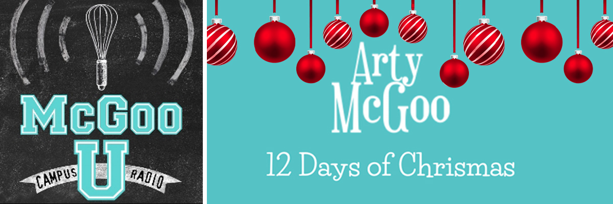You are currently viewing Holiday Cookie News, Arty's 12 Days of Christmas LAUNCH, Arty and Sage Taste Test, McGoo U December 2019